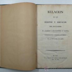 Libros antiguos: RELACIÓN DE LOS MERITOS Y SERVICIOS DEL BRIGADIER CARLOS CARABANTES, COMANDANTE DE JAÉN, JAÉN 1814. Lote 34196615