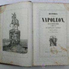 Libros antiguos: HISTORIA DEL EMPERADOR NAPOLEÓN, CON 500 DIBUJOS. HORACIO VERNET. BARCELONA 1840. 18X26 CM.. Lote 34397440
