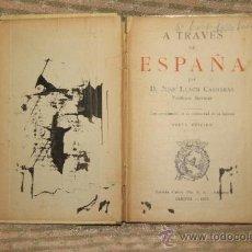 Libros antiguos: 1842- A TRAVES DE ESPAÑA. JUAN LLACH CARRERAS. EDIT DALMAU. 1925. Lote 34421440