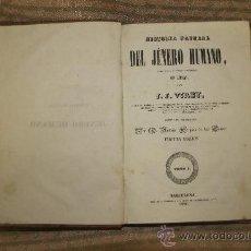Libros antiguos: 1865- HISTORIA NATURAL DEL JENERO HUMANO. J. VIREY. IMP A. BERGNES. 1842 TOMO I.. Lote 34449826
