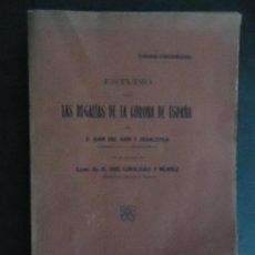 Libros antiguos: GALICIA.FERROL.'LAS REGALIAS DE LA CORONA DE ESPAÑA' PROLOGO JOSE CANALEJAS MENDEZ. 1910. Lote 34571985