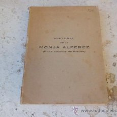 Libros antiguos: LIBRO HISTORIA DE LA MONJA ALFEREZ DOÑA CATALINA DE ERAUSO JOAQUIN Mª DE FERRER 1918L-2670. Lote 35078504