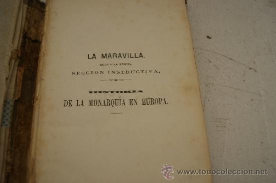 Libros antiguos: 4 tomos, Historia de la monarquia en Europa. 1860. - Foto 5 - 35482759