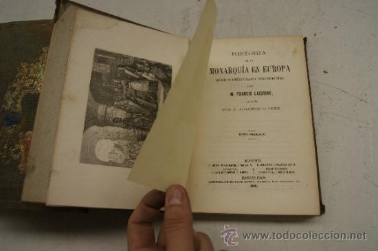Libros antiguos: 4 tomos, Historia de la monarquia en Europa. 1860. - Foto 6 - 35482759