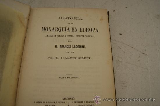 Libros antiguos: 4 tomos, Historia de la monarquia en Europa. 1860. - Foto 7 - 35482759