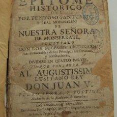 Libros antiguos: BARCELONA 1742 HISTORIA DEL SANTUARIO Y REAL MONASTERIO DE MONTSERRAT. Lote 35594839