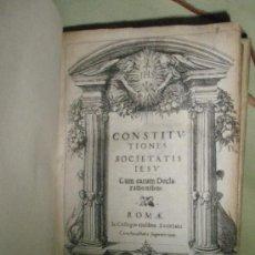 Libros antiguos: PRIMERAS CONSTITUCIONES DE LA COMPAÑÍA DE JESÚS. 1583. Lote 36040432