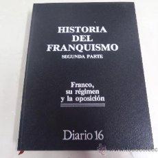 Libros antiguos: HISTORIA DEL FRANQUISMO 2 TOMOS . Lote 36095035