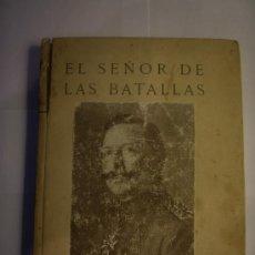 Libros antiguos: EL SEÑOR DE LAS BATALLAS. DISCURSOS DE GUILLERMO II. Lote 36336812