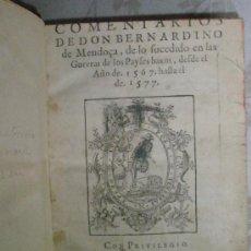 """Libros antiguos: """"COMENTARIOS DE DON BERNARDINO DE MENDOÇA, DE LO FUCEDIDO EN LAS GUERRAS DE LOS PAIFES BAXOS, DEFDE. Lote 37168940"""