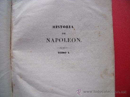 Libros antiguos: HISTORIA DE NAPOLEON.-90 GRABADOS AL ACERO.-AÑO 1839. - Foto 3 - 37615621