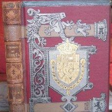 Livres anciens: HISTORIA GENERAL DE ESPAÑA. TOMO 9. MODESTO LAFUENTE (MONTANER Y SIMÓN, EDITORES 1888). Lote 37680047