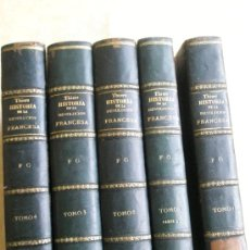 Libros antiguos: THIERS, M. A.: HISTORIA DE LA REVOLUCIÓN FRANCESA DE 1789 A 1815 CON UN EXTENSO JUICIO CRÍTICO DE LE. Lote 37747349