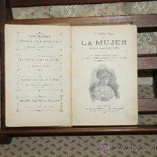 Libros antiguos: 3438- HISTORIA DE LAMUJER CONTEMPORANEA. ANTONIO GARCIA LLANSO. EDIT. ANTONIO BASTINOS 1899.. Lote 37775995