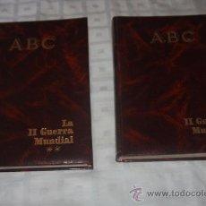 Libros antiguos: DOS TOMOS SEGUNDA GERRA MUNDIAL ABC. Lote 37822561