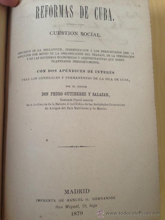 1879.- ESCLAVITUD. REFORMAS DE CUBA. CUESTION SOCIAL. PEDRO GUTIERREZ Y SALAZAR. DEDICATORIA (Libros antiguos (hasta 1936), raros y curiosos - Historia Moderna)