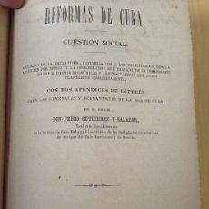 Libros antiguos: 1879.- ESCLAVITUD. REFORMAS DE CUBA. CUESTION SOCIAL. PEDRO GUTIERREZ Y SALAZAR. DEDICATORIA. Lote 38122309