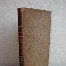 Libros antiguos: COMO Y POR QUE SE PERDIERON LAS COLONIAS HISPANO-AMERICANAS. ENRIQUE MANERA. 1895. Lote 38458430