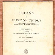 Libros antiguos: ESPAÑA Y ESTADOS UNIDOS CONFERENCIAS BUENOS AIRES 1898 (GUERRA CUBANO-HISPANO-ESTADOUNIDENSE). Lote 38471903