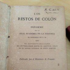 Libros antiguos: 1879.- LOS RESTO DE COLON. INFORME DE LA REAL ACADEMIA DE HISTORIA.. Lote 38721886