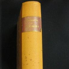 Libros antiguos: LA COMUNA. PAUL Y VICTOR MARGUERITTE. EDITORIAL APOLO 1932.. Lote 39036601