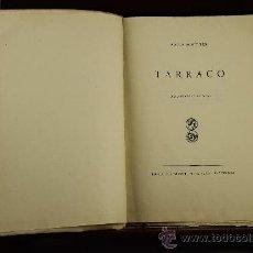 Libros antiguos: 3735- TARRACO. ADOLF SCHULTEN. EDIT. BOSCH. 1934. 2 EJEMPLARES.. Lote 39054159