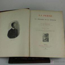 Libros antiguos: 6096 - LA PERSE. LA CHALDÉE ET LA SUSIANE. JANE DIEULAFOY. EDIT. HACHETTE. 1887.. Lote 39403871