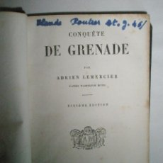 Libros antiguos: LEMERCIER, A.: CONQUÈTE DE GRENADE (1865). Lote 39457578