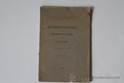 DISTRIBUCION GEOGRAFICA DE LA POBLACION EN GALICIA - DANTIN CERECEDA - 1925 - FIRMA AUTOR - MAPA (Libros antiguos (hasta 1936), raros y curiosos - Historia Moderna)