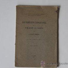 Libros antiguos: DISTRIBUCION GEOGRAFICA DE LA POBLACION EN GALICIA - DANTIN CERECEDA - 1925 - FIRMA AUTOR - MAPA. Lote 39719896