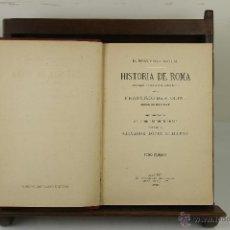 Libros antiguos: 3977- HISTORIA DE ROMA. FRANCISCO BERTOLINI. EDIT. EL PROGRESO. 1888. 3 VOL.. Lote 39802364