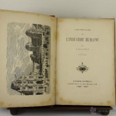 Libros antiguos: 4008- LES PROGRES DE L'INDUSTRIE HUMAINE. H. GRAFIGNY. EDIT. LIB. NATIONALE. S/F. . Lote 39852206