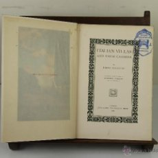 Libros antiguos: 4032- ITALIAN VILLAS AND THEIR GARDENS. EDITH WHARTON. EDIT. THE CENTURY CO. 1904. . Lote 39915727
