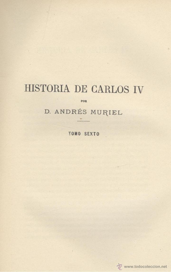 ANDRÉS MURIEL. HISTORIA DE CARLOS IV. 6 VOLS. (COMPLETO). MADRID, 1893-1895. S5 (Libros antiguos (hasta 1936), raros y curiosos - Historia Moderna)