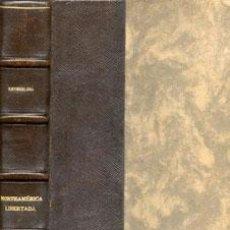 Libros antiguos: NORTEAMERICA LIBERTADA - AÑO 1931. Lote 41099170