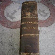 Libros antiguos: AÑO 1893. REFLEXIONES MILITARES DEL MARQUES DE SANTA CRUZ DE MARCENADO. TOMO 2. Lote 41521768