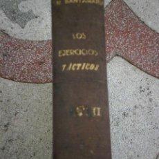 Libros antiguos: LOS EJERCICIOS TÁCTICOS SOBRE EL PLANO Y SU RESOLUCIÓN. TOMO II . JOSE MEDINA SANTAMARIA. Lote 41522143