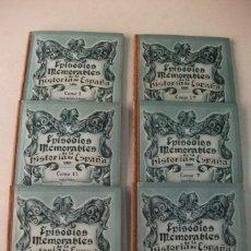 Libros antiguos: EPISODIOS MEMORABLES DE LA HISTORIA DE ESPAÑA – 6 TOMOS – COMPLETO. Lote 41551324