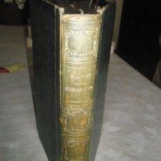 Libros antiguos: MIGNET, M.: CHARLES-QUINT, SON ABDICATION, SON SEJOUR ET SA MORT AU MONASTÈRE DE YUSTE. 1854. Lote 41759153