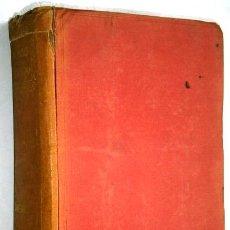 Libros antiguos: HISTORIA DEL MUNDO EN LA EDAD MODERNA (TOMO XXV: AMÉRICA) POR EDUARDO IBARRA DE ED RAMÓN SOPENA 1918. Lote 41350297