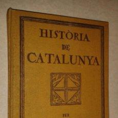 Libros antiguos: HISTORIA DE CATALUNYA, 172 PAGINAS CON ILUSTRACIONES, 1923, REPÚBLICA. Lote 42389709