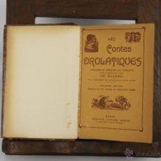 Libros antiguos: D-339. LES CONTES DROLATIQUES. BALZAC. EDIT. LIB. GARNIER. S/F.. Lote 42661916