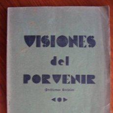 Libros antiguos: VISIONES DEL PORVENIR. PROBLEMAS SOCIALES. MIGUEL COLOM. PALMA DE MALLORCA, 1934. . Lote 42906720