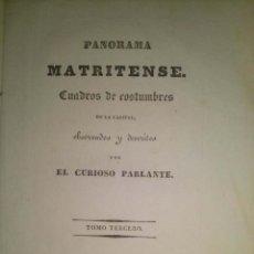 Libros antiguos: PANORAMA MATRITENSE : CUADROS DE COSTUMBRES DE LA CAPITAL. TOMO 3 MADRID 1838. Lote 42908525