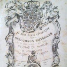 Libros antiguos: GRAN LIBRO AL BUEN GENIO ENCOMIENDA SUS DISCURSOS HISTÓRICOS DE LA MUY NOBLE Y MUY LEAL CIUDAD DE MU. Lote 43036321