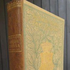 Libros antiguos: 1902.- HISTORIA DE ESPAÑA EN EL SIGLO XIX. FRANCISCO PI Y MARGALL. ILUSTRADO. Lote 43130309