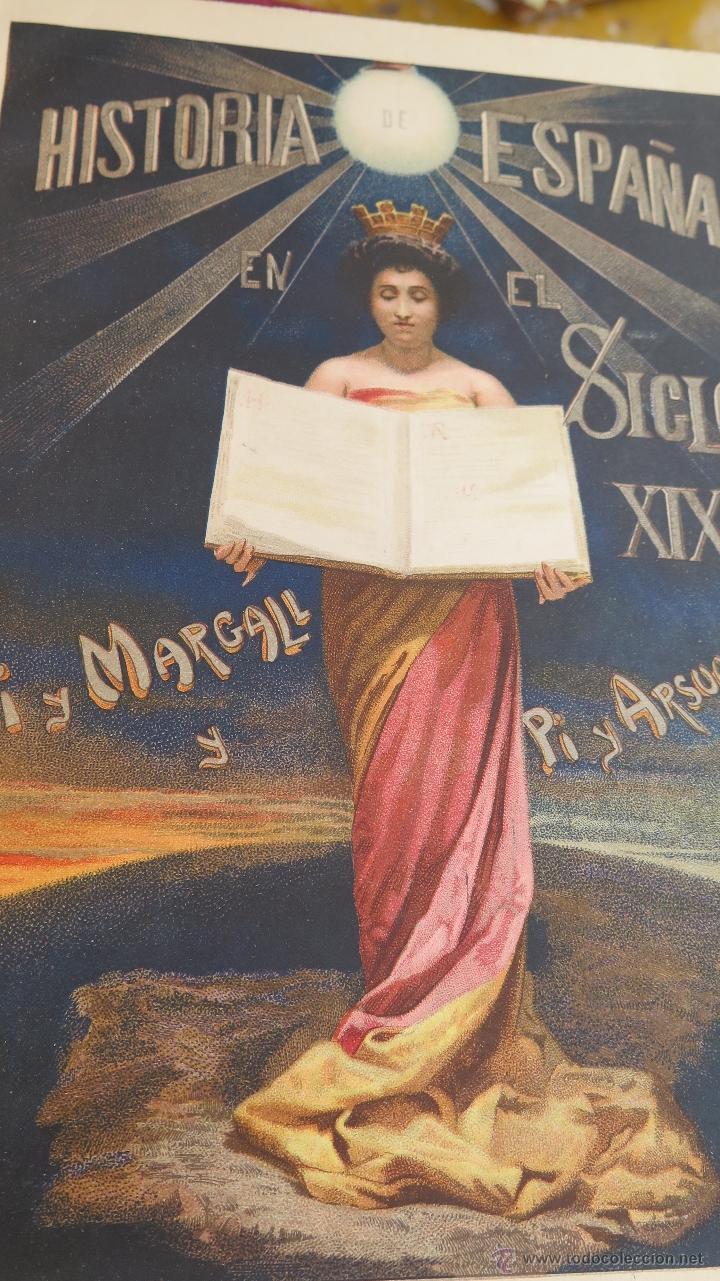 Libros antiguos: 1902.- HISTORIA DE ESPAÑA EN EL SIGLO XIX. FRANCISCO PI Y MARGALL. ILUSTRADO - Foto 2 - 43130309