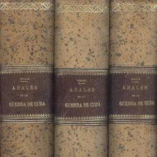 Libros antiguos: ANTONIO PIRALA. ANALES DE LA GUERRA DE CUBA. 3 VOLS. (COMPLETO). MADRID, 1893-1898.. Lote 43085034