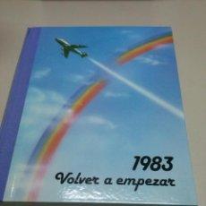 Libros antiguos: ANUARIO DE LOS HECHOS AÑO 1983.DIFUSORA INTERNACIONAL. Lote 43753483