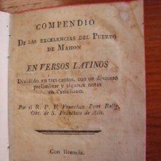 Livres anciens: MENORCA. COMPENDIO DE LAS EXCELENCIAS DEL PUERTO DE MAHON EN VERSOS LATINOS. FRANCISCO PONS. 1819. Lote 43826982